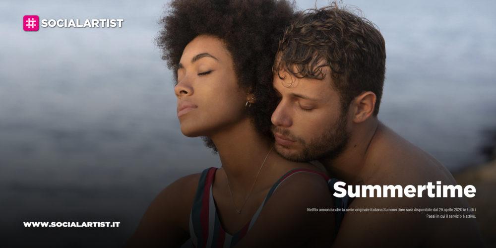 "Netflix – dal 29 aprile la nuova serie originale italiana ""Summertime"""