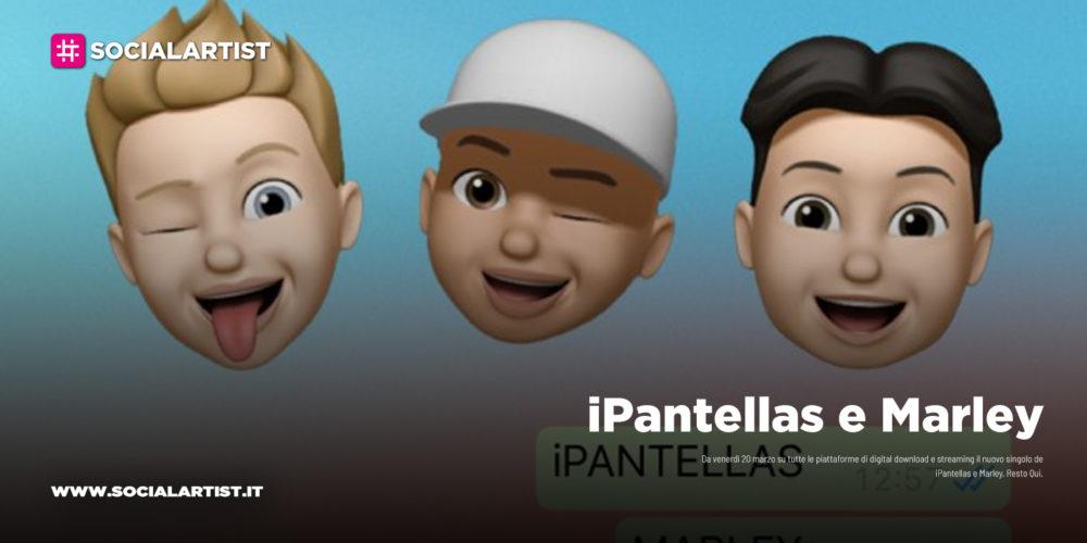 """iPantellas e Marley, dal 20 marzo il nuovo singolo """"Resto Qui"""""""