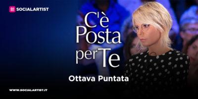 C'è Posta per Te, l'ottava puntata in onda sabato 7 marzo