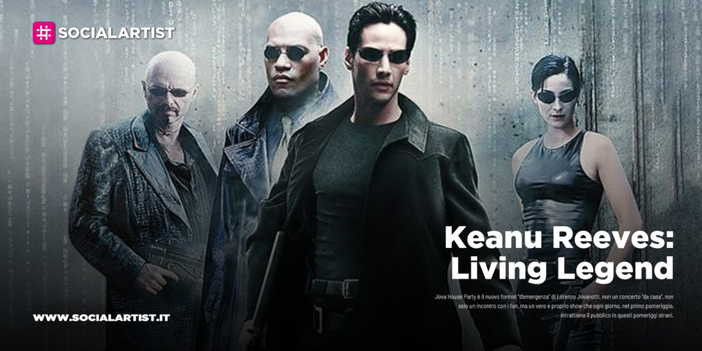 "20, prosegue la rassegna ""Keanu Reeves: Living Legend"""