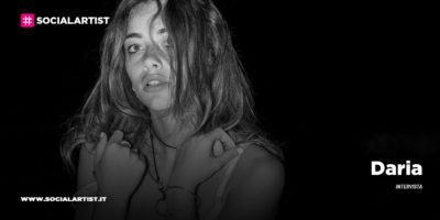 """INTERVISTA Daria: """"la musica mi aiuta a parlare e ad esprimere ciò che a voce non avrei il coraggio di dire"""""""