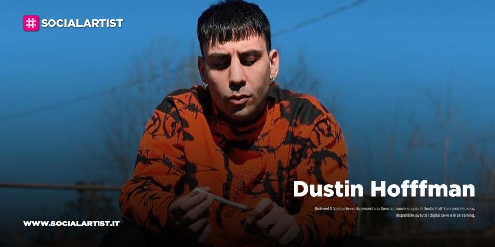 """Dustin Hofffman, disponibile il nuovo singolo """"Donuts"""""""