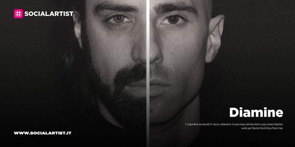 """Diamine, dal 24 marzo il nuovo singolo """"Isolamento"""""""