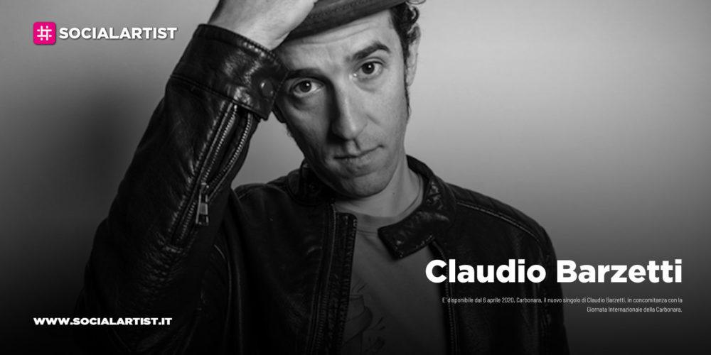 """Claudio Barzetti, dal 6 aprile il nuovo singolo """"Carbonara"""""""