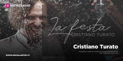 """Cristiano Turato, dal 10 aprile il nuovo album """"La Festa"""""""