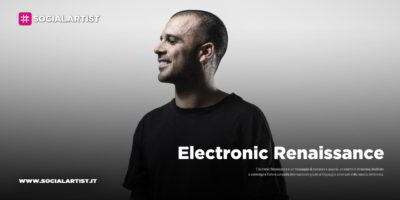 Electronic Renaissance, appuntamento domenica 3 maggio al MIND