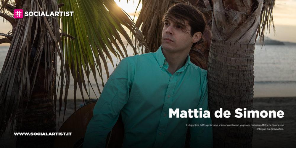"""Mattia de Simone, dal 24 aprile il nuovo singolo """"Tu sei un'emozione"""""""