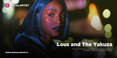 "Lous and The Yakuza, dal 2 aprile il nuovo singolo ""Dilemme (Remix)"" feat. tha Supreme & Mara Sattei"