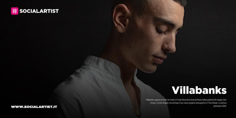 """Villabanks, da venerdì 8 maggio il nuovo singolo """"Zero Amour"""""""