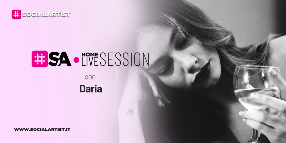 SA Home Live Session | Daria | Prima Serie