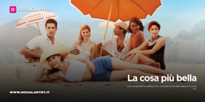 """Netflix – la seconda stagione di """"La cosa più bella"""""""