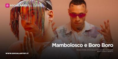 """Mambolosco e Boro Boro, dal 3 luglio il nuovo album """"Caldo"""""""