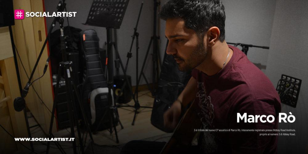 """Marco Rò, dal 28 maggio il nuovo EP """"3"""""""