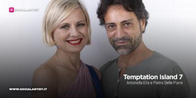 Temptation Island 7, la coppia Antonella Elia e Pietro delle Piane