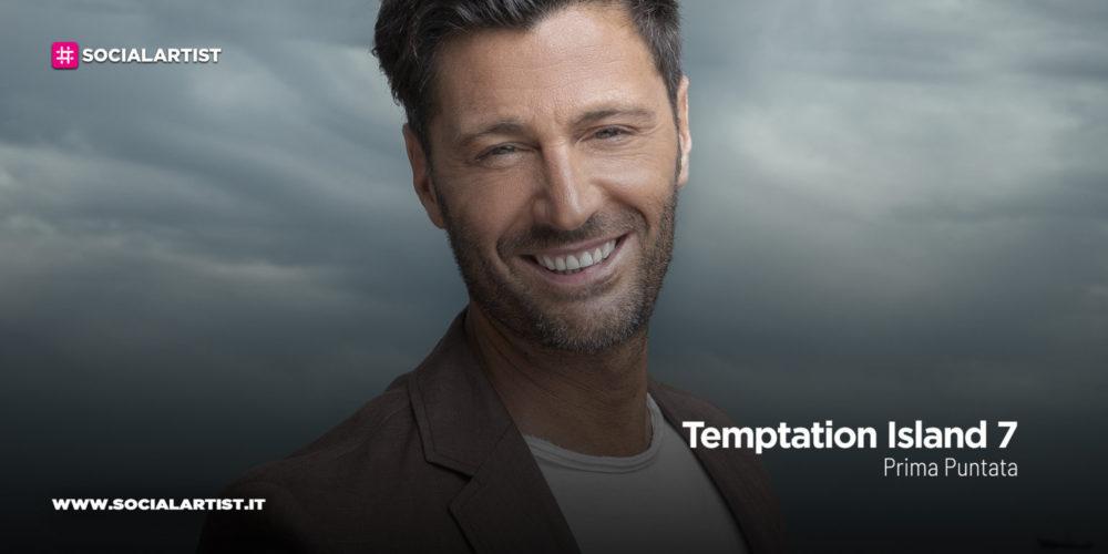Temptation Island 7, la prima puntata in onda il 2 luglio