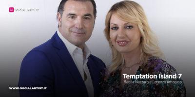 Temptation Island 7, la coppia Manila Nazzaro e Lorenzo Amoruso