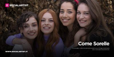 """Canale 5, dall'8 luglio la nuova serie """"Come Sorelle"""""""