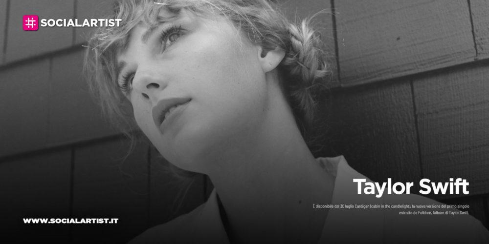 "Taylor Swift, dal 30 luglio il nuovo singolo ""Cardigan (cabin in the candlelight)"""