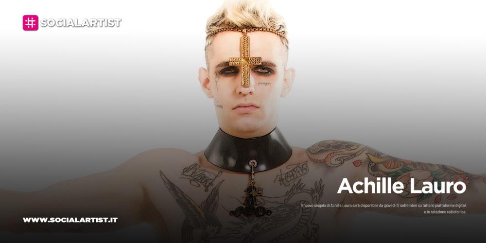 """Achille Lauro, dal 17 settembre il nuovo singolo """"Maleducata"""""""