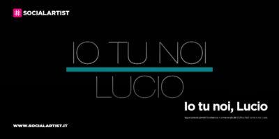 """Rai2, giovedì 10 settembre in prima serata """"Io tu noi, Lucio"""""""