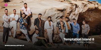 Temptation Island 8, i tentatori e le tentatrici