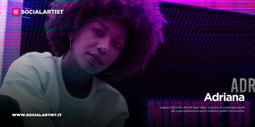 """Adriana, la vincitrice di AW LAB IS ME Music Edition, torna con un nuovo singolo """"Niente di me"""""""