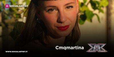 X Factor 2020, la scheda di CMQMartina (Under Donne)