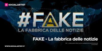 FAKE – La fabbrica delle notizie, dal 28 ottobre sul NOVE