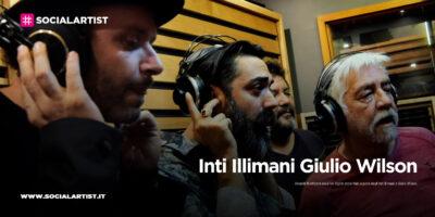 """Inti Illimani e Giulio Wilson, dal 16 ottobre il nuovo singolo """"Vale la pena"""""""