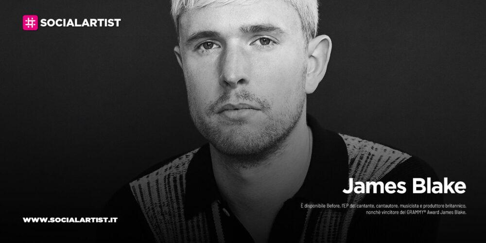 """James Blake, dal 15 ottobre il nuovo album """"Before"""""""