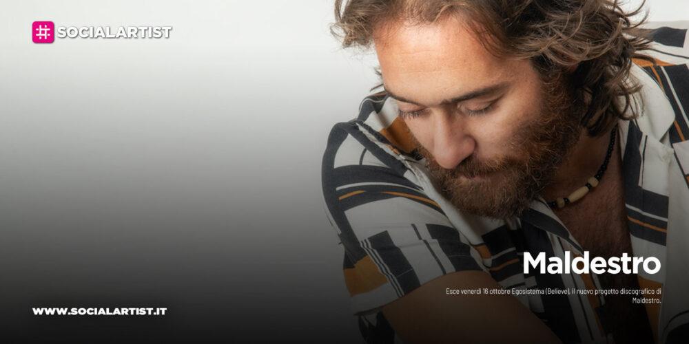"""Maldestro, dal 16 ottobre il nuovo album """"Egosistema"""""""