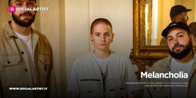 """Melancholia, dal 27 novembre il nuovo singolo """"Alone"""""""