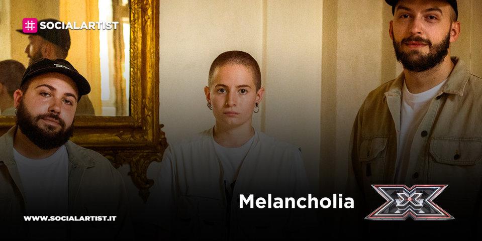 X Factor 2020, la scheda di Melancholia (Gruppi)