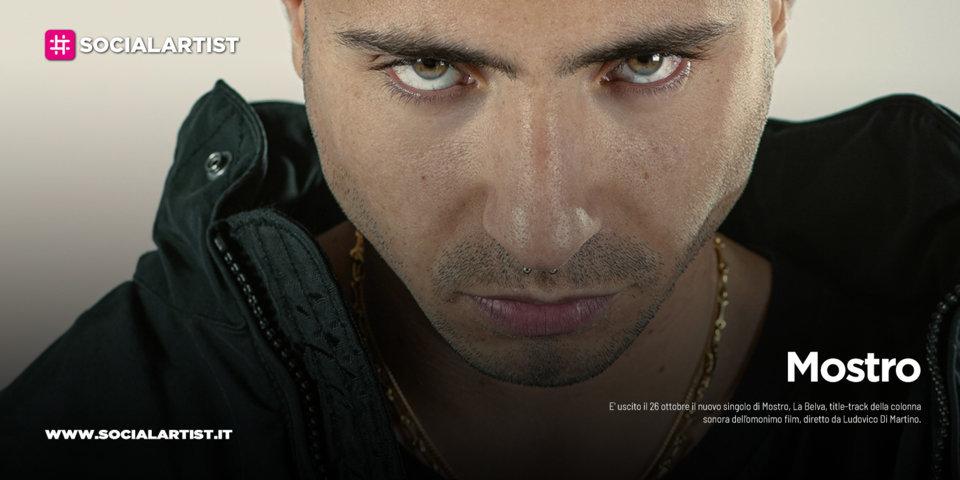 """Mostro, dal 26 ottobre il nuovo singolo """"La Belva"""""""