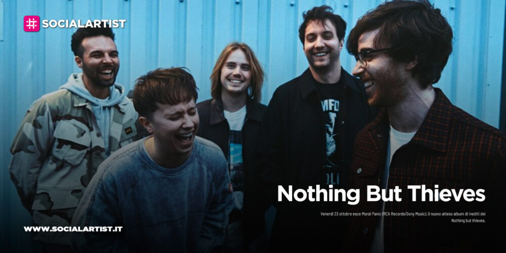 """Nothing But Thieves, dal 23 ottobre il nuovo album """"Moral Panic"""""""