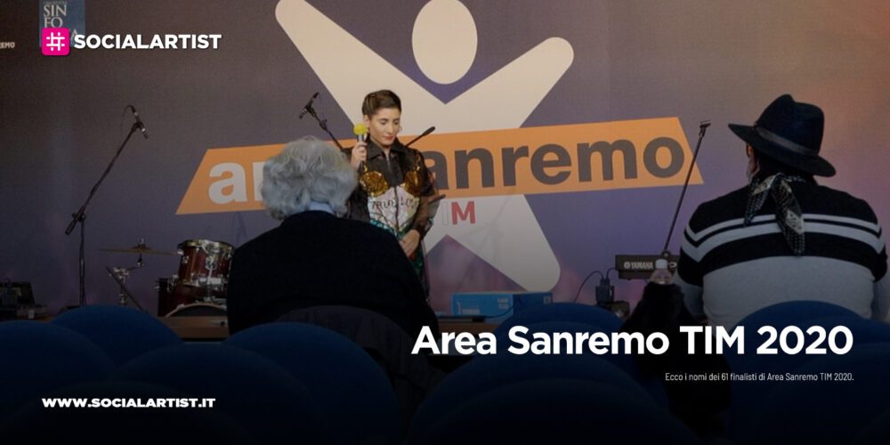 Area Sanremo TIM 2020, i 61 finalisti