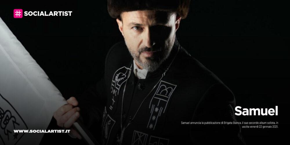 "Samuel, dal 22 gennaio il nuovo album ""BRIGATABIANCA"""