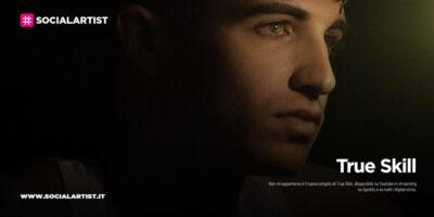 """True Skill, dal 17 novembre il nuovo singolo """"Non mi appartiene"""""""