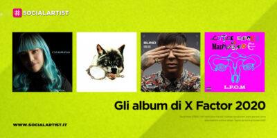 X Factor 2020, gli album dei concorrenti