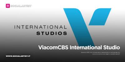 ViacomCBS International Studio, annunciate le nuove produzioni