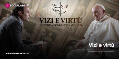 """NOVE, la conferenza stampa di """"Vizi e Virtù – Conversazione con Francesco"""