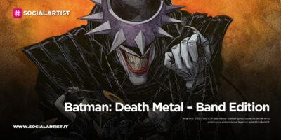 Batman: Death Metal – Band Edition, la serie a fumetti in arrivo a marzo