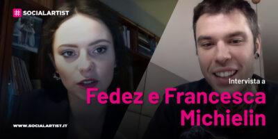 VIDEOINTERVISTA Francesca Michielin e Fedez