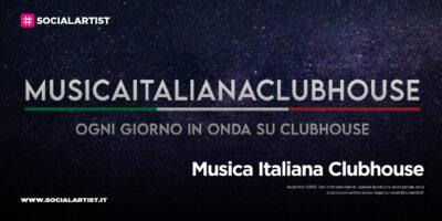 Musica Italiana Clubhouse, presenta il primo artista lanciato sulla piattaforma del momento!