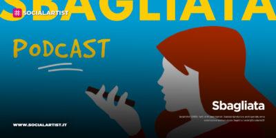 """Sirene Records, inaugura la nuova realtà di podcasting con """"SBAGLIATA"""""""