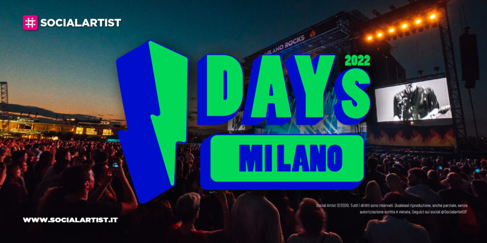 I-DAYS Milano 2022, annunciato il calendario della nuova edizione