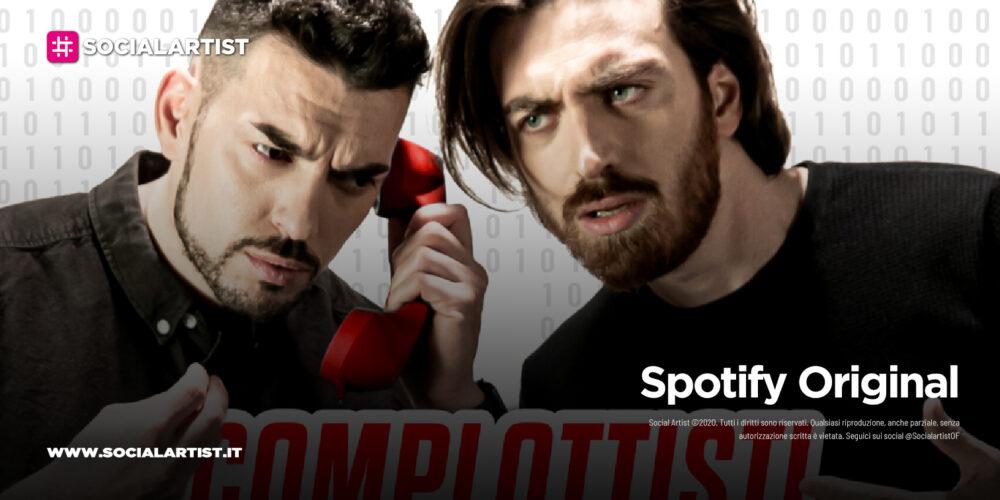 """Spotify, il terzo podcast originale """"Complottisti Domestici"""""""