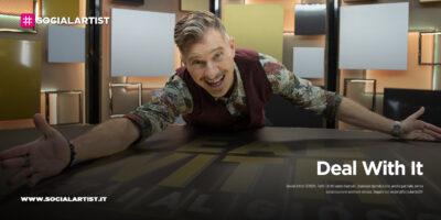 """NOVE, i nuovi episodi di """"Deal With It – Stai al gioco"""""""