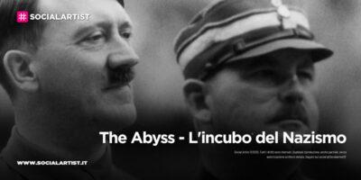 """History Channel, la serie evento """"The Abyss – L'incubo del Nazismo"""""""