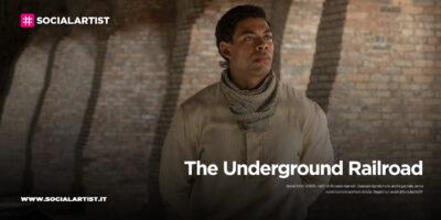 """Amazon Prime Video – svelato il trailer di """"The Underground Railroad"""" (2021)"""